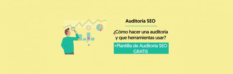 Auditoria SEO + Plantilla Auditoria SEO Gratis